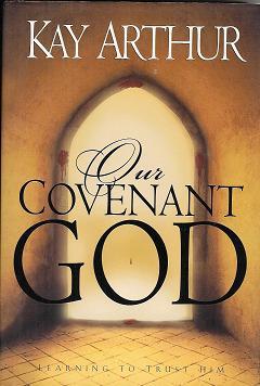 Covenant God study