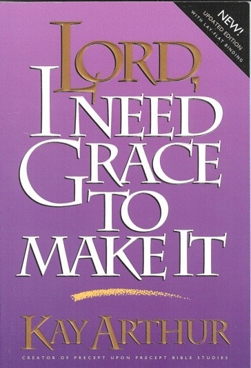 I Need Grace - Lord series